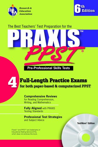 9780738600062: Praxis I PPST w/ CD (REA)-The Best Test Prep for Pre-Professional Skills Test (PRAXIS Teacher Certification Test Prep)