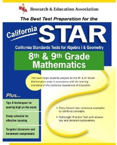 9780738600208: California STAR Grade 8th & 9th Mathematics (REA) - The Best Test Prep for CA Grade 8th & 9th Mathematics (Test Preps)