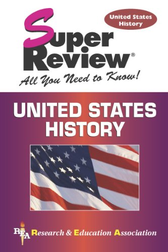 U.S. History Super Review (Super Reviews Study Guides) (0738600709) by Jerome McDuffie Ph.D; Gary Piggrem Ph. D.; Steven E Woodworth Ph.D.; US History Study Guides