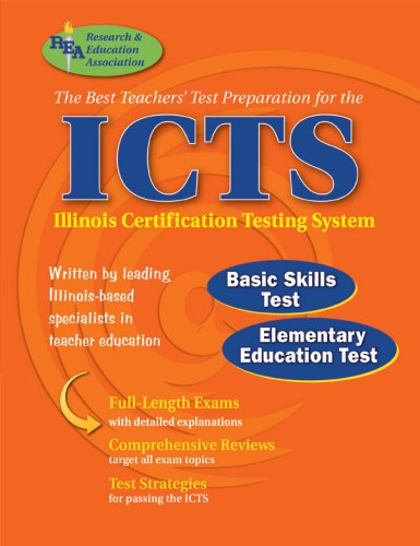 9780738601373: ICTS (REA) - The Best Test Prep for the IL Certification Testing System (ICTS Teacher Certification Test Prep)