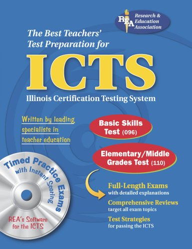 9780738601410: ICTS (REA) w/CD ROM - The Best Test Prep for the IL Certification Testing System (ICTS Teacher Certification Test Prep)