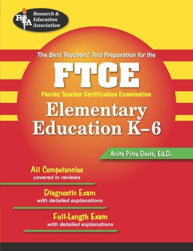 9780738601465: FTCE Elementary Education K-6 (REA) The Best Test Prep (FTCE Teacher Certification Test Prep)