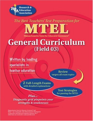 9780738601489: MTEL General Curriculum (REA) - The Best Test Prep (MTEL Teacher Certification Test Prep)