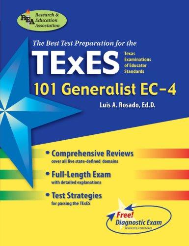 9780738601663: TExES 101 Generalist EC-4 (REA) - The Best Teachers' Test Prep (TExES Teacher Certification Test Prep)
