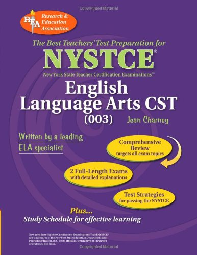 9780738601984: REA NYSTCE CST English Language Arts (003) (NYSTCE Teacher Certification Test Prep)