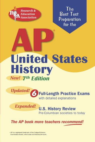9780738602189: AP United States History (REA) - The Best Test Prep for the AP Exam: 7th Edition (Test Preps)