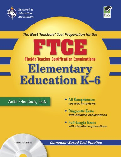 9780738602608: Florida Teacher Certification Examination: Elementary Education K-6 (The Best Teacher's Test Preparation for FTCE)