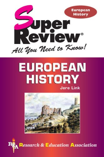 European History Super Review (Super Reviews Study: Jere Link Ph.D.,