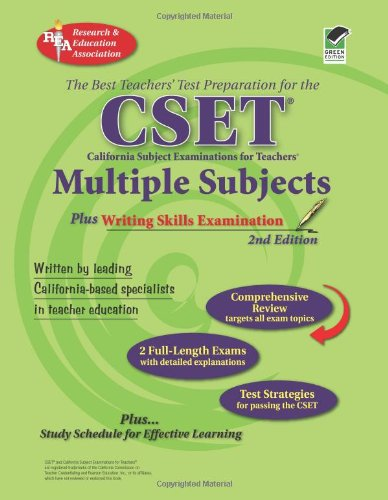 CSET: Multiple Subjects plus Writing Skills Exam: 2nd Edition (CSET Teacher Certification Test Prep) (0738603341) by Michelle DenBeste Ph.D.; Jean O. Charney; Melissa Jordine Ph.D.; James L Love M.A.T.; Maire Mullins Ph.D.; Ted Nickel Ph.D.; Jin H. Yan Ph.D.