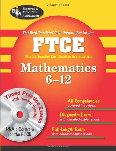 9780738603667: FTCE Mathematics 6-12 w/ CD-ROM (REA) - The Best Test Prep for the Florida Teacher Certifi (FTCE Teacher Certification Test Prep)