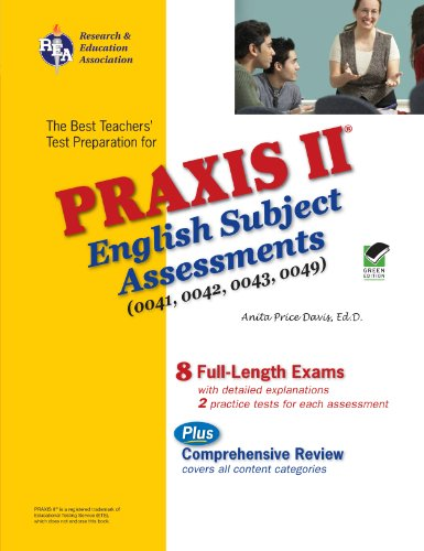 9780738603896: Praxis II English Subject Assessments 0041, 0042, 0043, 0049 (PRAXIS Teacher Certification Test Prep)