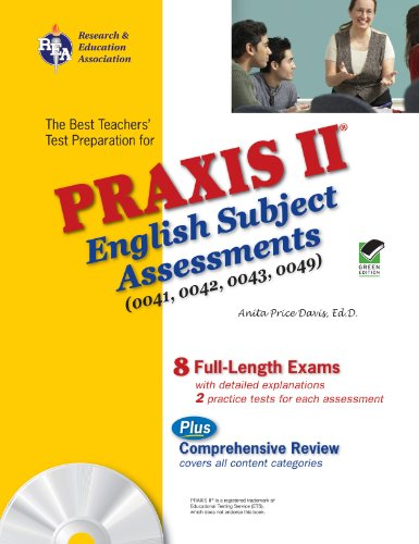 Praxis II English Subject Assessments (0041, 0042, 0043, 0049) w/CD (REA) (PRAXIS Teacher Certification Test Prep) (0738603902) by Dr. Anita Price Davis Ed.D.
