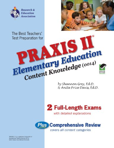 9780738604008: PRAXIS II Elementary Ed Content Knowledge 0014 (REA) (PRAXIS Teacher Certification Test Prep)