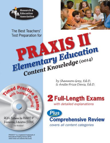 9780738604022: PRAXIS II Elementary Ed Content Knowledge 0014 w/CD (REA) (PRAXIS Teacher Certification Test Prep)