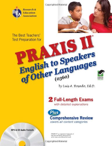 9780738604039: PRAXIS II English to Speakers of Other Languages (0360) (PRAXIS Teacher Certification Test Prep)