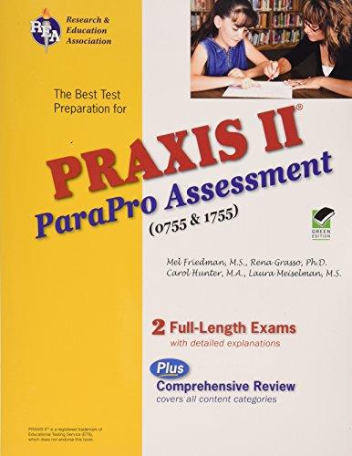 9780738604121: PRAXIS II ParaPro Assessment 0755 and 1755 (PRAXIS Teacher Certification Test Prep)