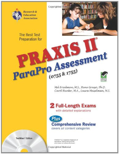9780738604138: PRAXIS II ParaPro Assessment 0755 and 1755 w/CD-ROM (PRAXIS Teacher Certification Test Prep)