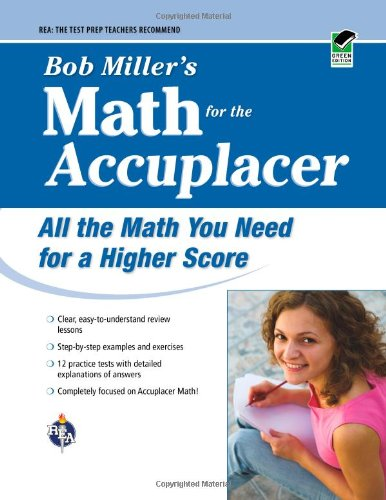 9780738606736: ACCUPLACER®: Bob Miller's Math Prep (College Placement Test Preparation)