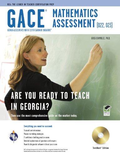 Georgia GACE High School Math Assessment (022, 023) w/TestWare (REA) (Georgia GACE Test ...