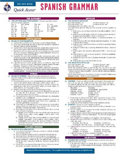 Spanish Grammar - REA's Quick Access Reference Chart (Quick Access Reference Charts) (English and Spanish Edition) (0738607495) by Editors of REA; Spanish Study Guides
