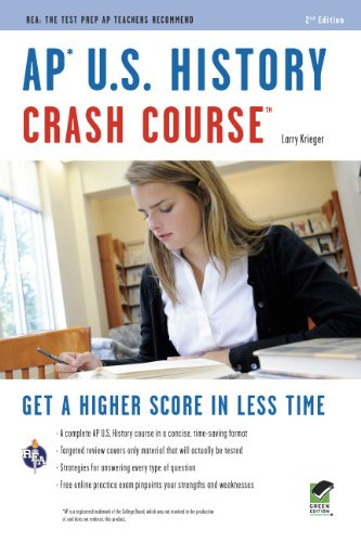 AP U.S. History Crash Course (REA: The Test Prep AP Teachers Recommend) (0738608130) by Advanced Placement; Larry Krieger; US History Study Guides