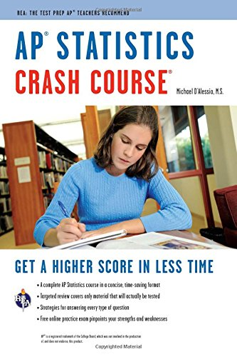 AP® Statistics Crash Course Book + Online (Advanced Placement (AP) Crash Course) (0738608882) by D'Alessio, Michael; Advanced Placement; Statistics Study Guides