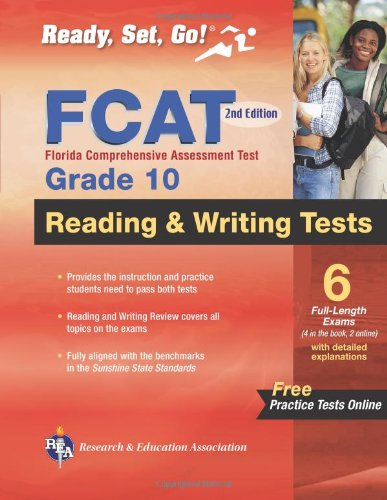 FCAT Grade 10 Reading and Writing 2nd Ed. (Florida FCAT & End-of-Course Test Prep) (0738609390) by Staff of REA