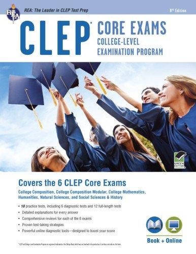 CLEP® Core Exams Book + Online (CLEP Test Preparation) (0738611344) by Dominic Marullo; Rachelle Smith; Dr. Ken Springer PhD; Mel Friedman M.S.; Laurie Ann Callihan Ph.D.; David Callihan M.S.; Scott Dittloff; Patricia...