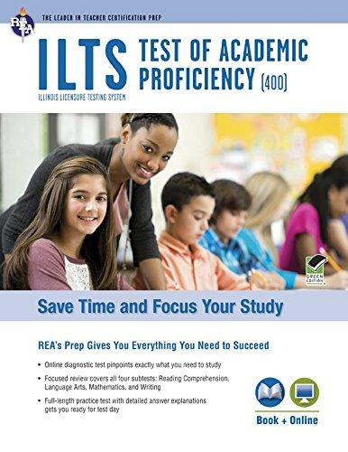 9780738611440: ILTS Test of Academic Proficiency (TAP) Book + Online (ILTS Teacher Certification Test Prep)