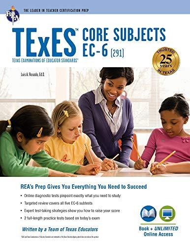 9780738611983: TExES Core Subjects EC-6 (291) Book + Online (TExES Teacher Certification Test Prep)