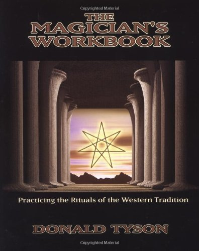 9780738700007: The Magician's Workbook: Practicing the Rituals of the Western Tradition