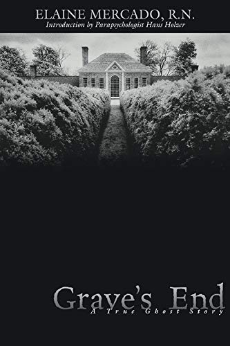 Grave's End: A True Ghost Story