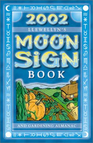 Llewellyn's 2002 Moon Sign Book (0738700312) by Llewellyn