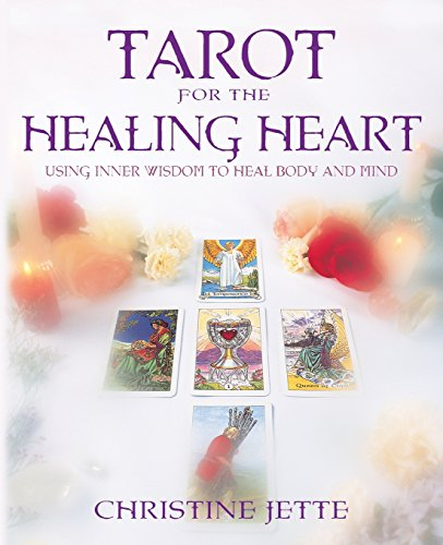 9780738700434: Tarot for the Healing Heart: Using Inner Wisdom to Heal Body & Mind