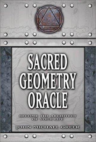 Sacred Geometry Oracle: Greer, John Michael