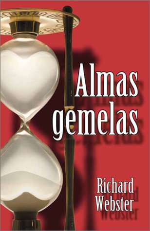 Almas gemelas (Spanish Edition): Webster, Richard