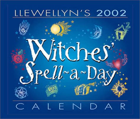 9780738700687: Llewellyn's 2002 Witches' Spell-A-Day Calendar
