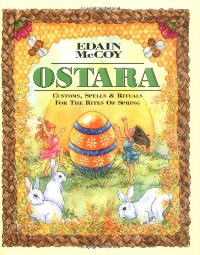 9780738700823: Ostara: Customs, Spells & Rituals for the Rites of Spring (Holiday Series)