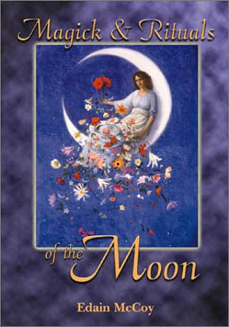 Magick Rituals of the Moon