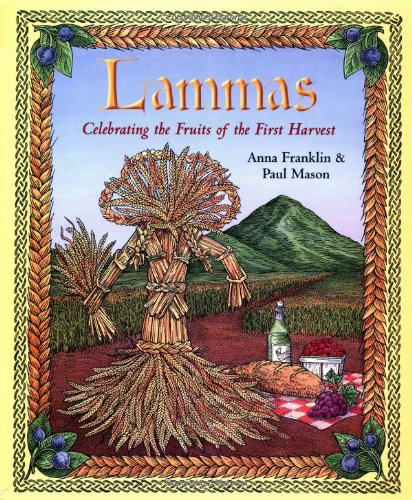 9780738700946: Lammas: Celebrating the Fruits of the First Harvest
