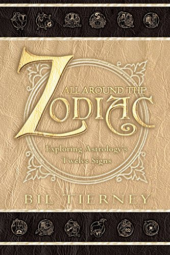 9780738701110: All Around the Zodiac: Exploring Astrology's Twelve Signs
