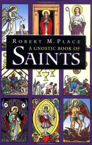 A Gnostic Book of Saints (9780738701165) by Place, Robert M.