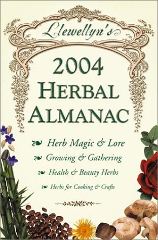 9780738701271: Herbal Almanac 2004 (Llewellyn's Herbal Almanac)