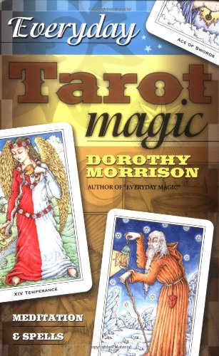 9780738701752: Everyday Tarot Magic: Meditation and Spells