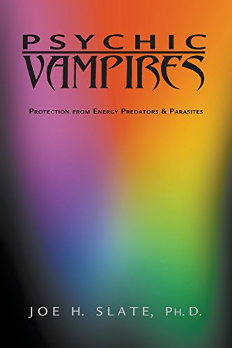 9780738701912: Psychic Vampires: Protection from Energy Predators & Parasites