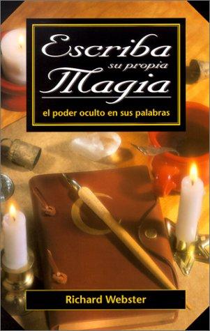 9780738701974: Escriba Su Propia Magia: El Poder Oculto En Sus Palabras