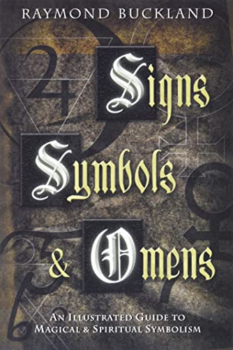 9780738702346: Signs, Symbols & Omens: An Illustrated Guide to Magical & Spiritual Symbolism: An Illustrated Guide to Magical and Spiritual Symbolism