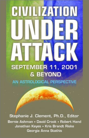 Civilization Under Attack : September 11, 2001: Stephanie J. Clement,