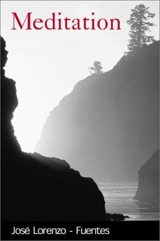 Meditation: Jose Lorenzo-Fuentes