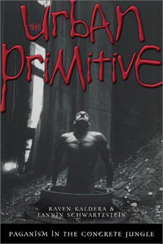 9780738702599: The Urban Primitive: Paganism in the Concrete Jungle